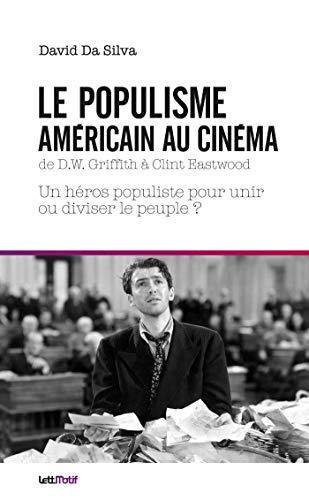 9782367161297: Le populisme américain au cinéma de DW Griffith à Clint Eastwood