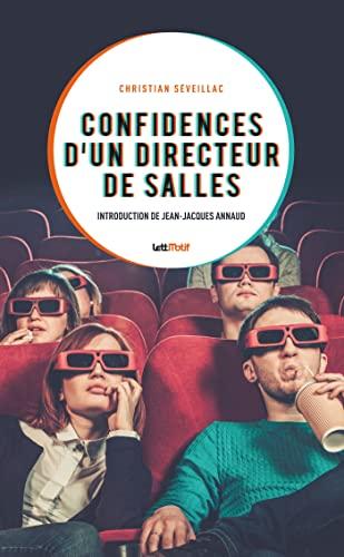 9782367161310: Confidences d'un directeur de salles