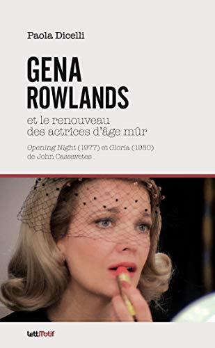 9782367161402: Gena Rowlands et le renouveau des actrices d'âge mûr