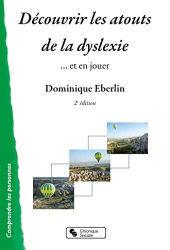9782367170084: Découvrir les atouts de la dyslexie