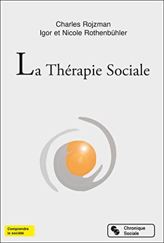 9782367170473: La Thérapie Sociale