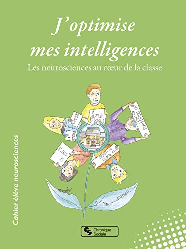 9782367170725: J'optimise mes intelligences. Les neurosciences au coeur de la classe