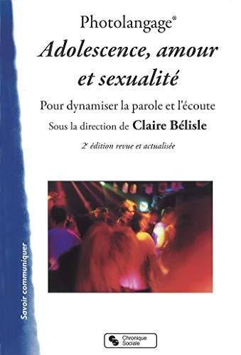 9782367170794: Photolangage Adolescence, amour et sexualité : Dynamiser la parole et l'écoute
