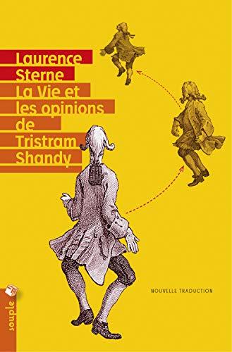 9782367190006: La Vie et les opinions de Tristram Shandy (Nouvelle traduction)