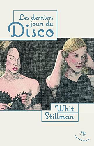 Derniers jours du disco (Les): Stillman, Whit