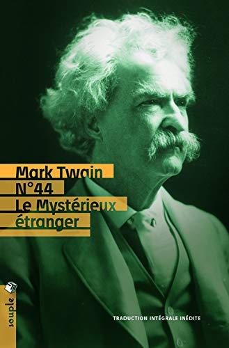 NO 44 LE MYSTERIEUX ETRANGER: TWAIN MARK