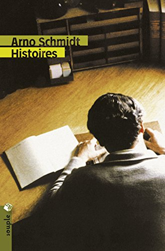 Histoires: Schmidt, Arno