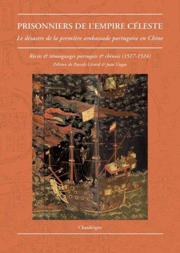 Prisonniers de l'empire céleste: Girard, Pascale