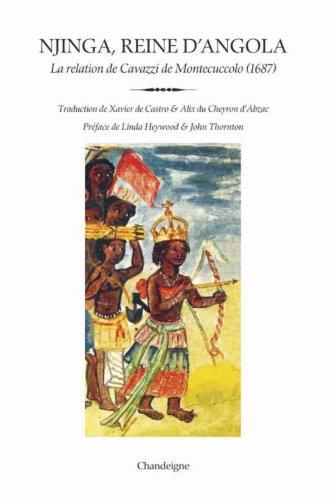 9782367320878: Njinga, reine d'Angola (1582-1663) : La relation du père Antonio Cavazzi de Montecuccolo (1687)