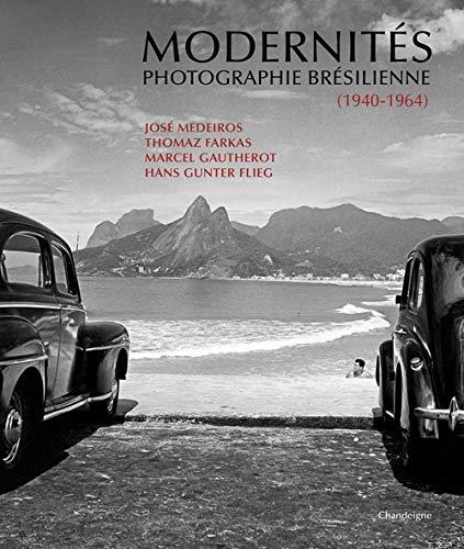 9782367321141: Modernités : Photographie brésilienne (1940-1964)