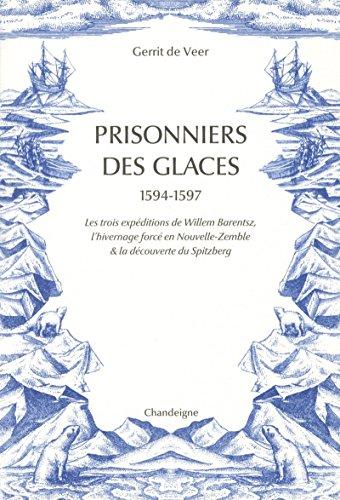 9782367321578: Prisonniers des glaces 1594-1597