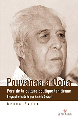 Pouvanaa a Oopa (French Edition): Saura, Bruno