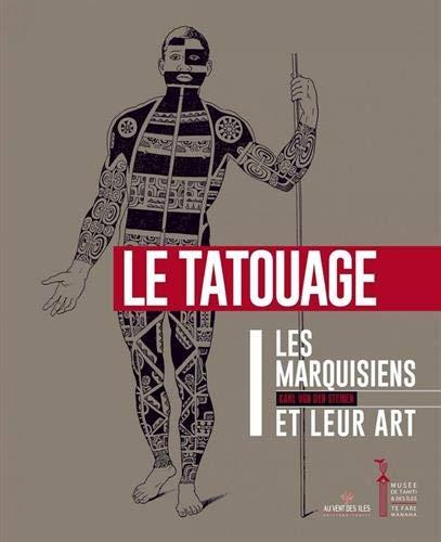 9782367340708: Les Marquisiens et leur art : Volume 1, Le tatouage