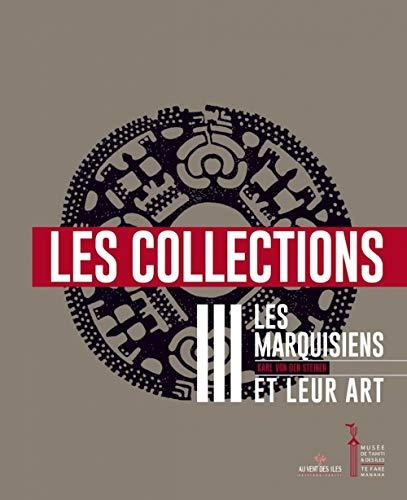 9782367340722: Les Marquisiens et leur art : Volume 3, Les collections