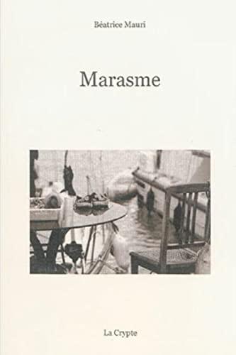 9782367391021: Marasme