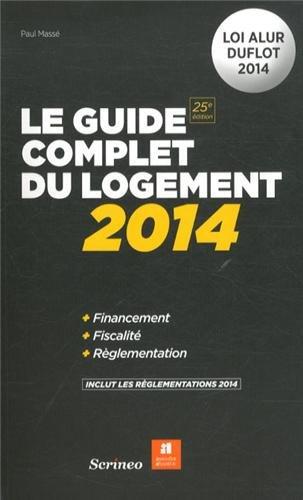 9782367401348: Le guide complet du logement 2014