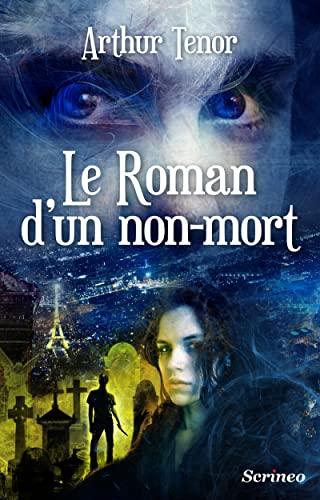 9782367402109: Roman d'un Non-mort (le)