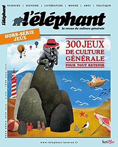 9782367403144: L'éléphant Hors-série-jeux 2015