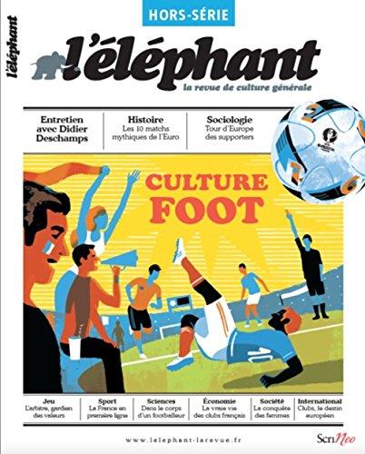 ELEPHANT -L- CULTURE FOOT REVUE CULTURE: COLLECTIF
