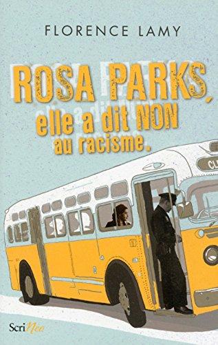 9782367406268: Rosa Parks - Elle a dit non au racisme
