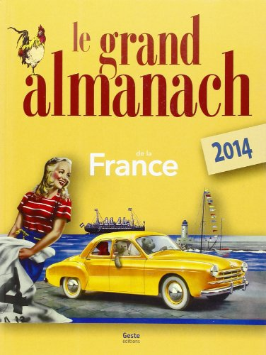 9782367461052: GRAND ALMANACH DE LA FRANCE 2014