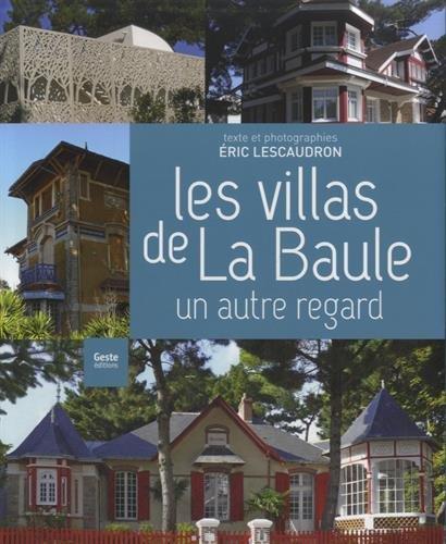 9782367461663: Les villas de la Baule : Un autre regard