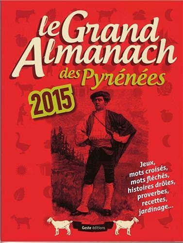 9782367461861: Grand Almanach des Pyrenees 2015