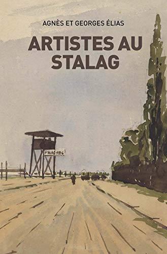 9782367463100: Artistes au Stalag