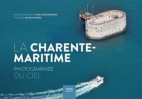 9782367463629: La Charente-Maritime Photographiee du Ciel