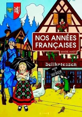 9782367470221: Nos années françaises