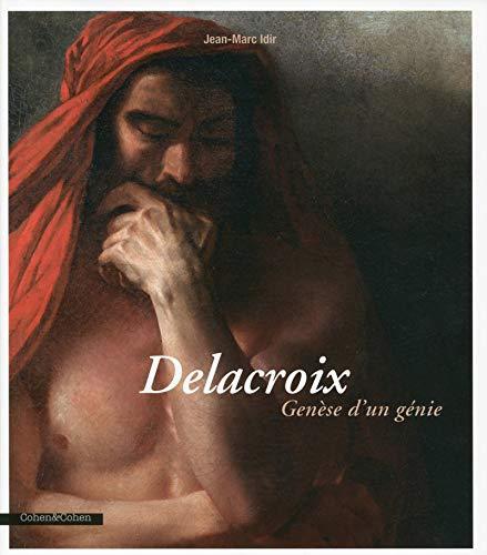 Delacroix genèse d'un génie: Idir, Jean-Marc