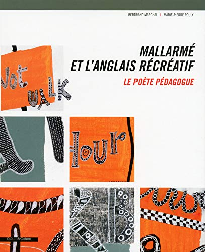 Mallarmé et L'Anglais récréatif -Le poète pédagogue: ...