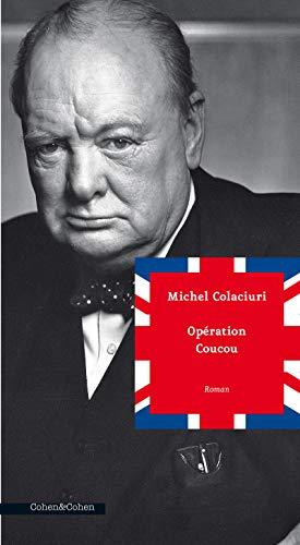 Opération Coucou: Colaciuri, Michel