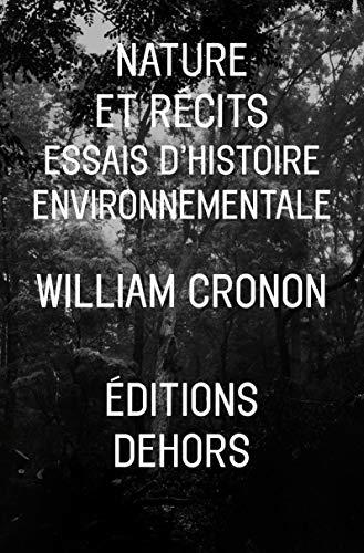 9782367510071: Nature et récits : Essais d'histoire environnementale