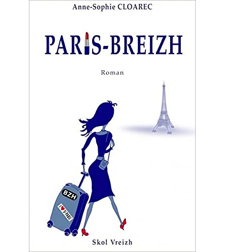 9782367580449: Paris-Breizh : journal de Bleuenn Gourvennec