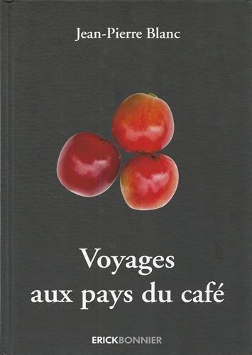 9782367600239: Voyages aux pays du café