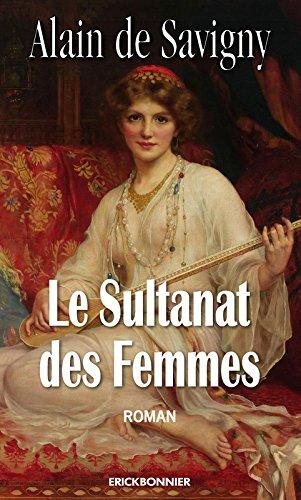 9782367600338: Le sultanat des femmes