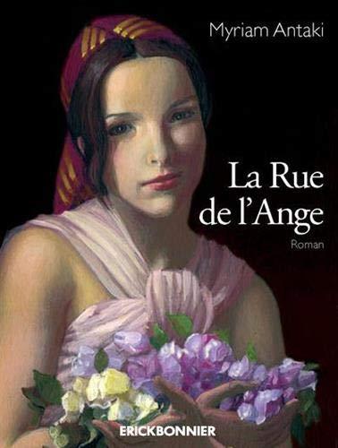 9782367600413: La Rue de l'Ange (Encre d'orient) (French Edition)