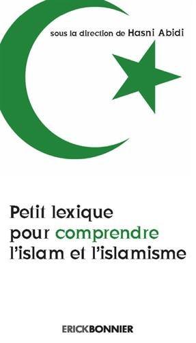 9782367600451: Petit lexique pour comprendre l'islam et l'islamisme
