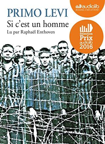 9782367620329: Si c'est un homme: Livre audio 1 CD MP3 - Entretien inédit avec Raphaël Enthoven