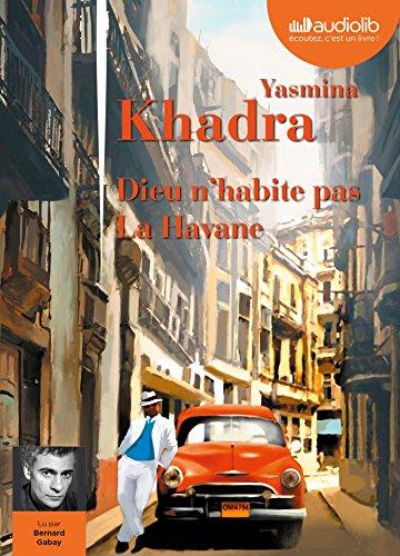 9782367622798: Dieu n'habite pas La Havane: Livre audio 1CD MP3 (Littérature)