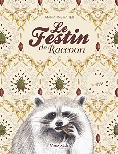 FESTIN DE RACCOON -LE-: RATIER MARIANNE