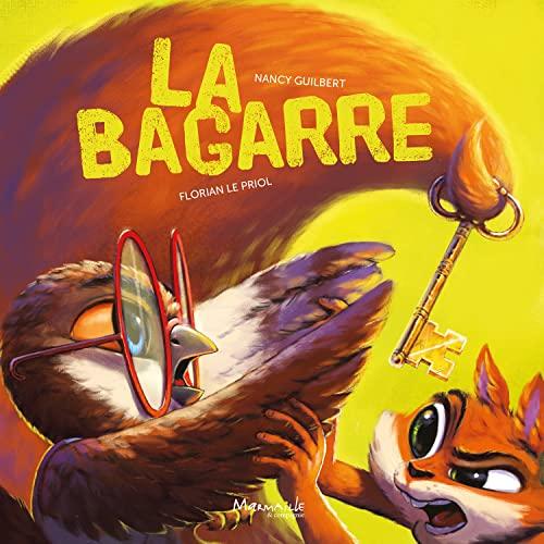 BAGARRE -LA-: GUILBERT LE PRIOL