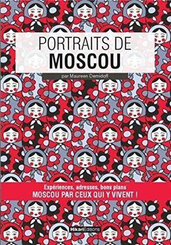 PORTRAITS DE MOSCOU: DEMIDOFF M
