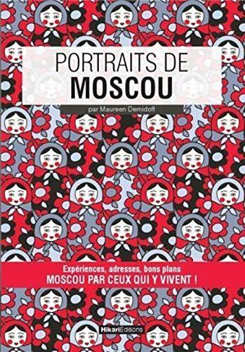 9782367740072: Portraits de Moscou