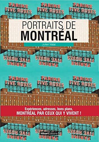 Portraits de Montréal: Valat, Julien