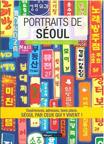9782367740447: Portraits de Seoul