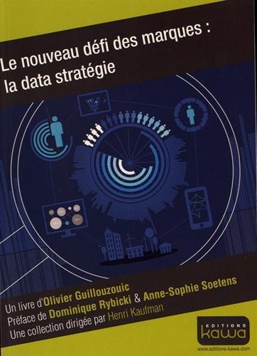 9782367780627: Le nouveau défi des marques: la data stratégie