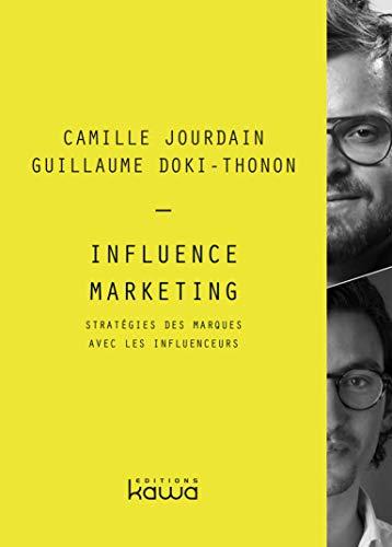 9782367782140: Influence Marketing: Stratégie des marques avec les influenceurs