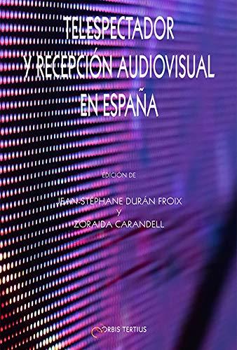 9782367830834: Telespectador y recepción audiovisual en España